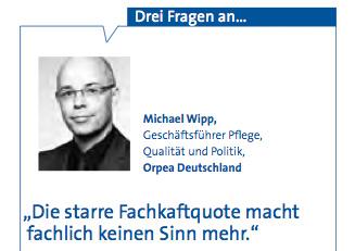 Drei Fragen zur Fachkraftquote an Michael Wipp