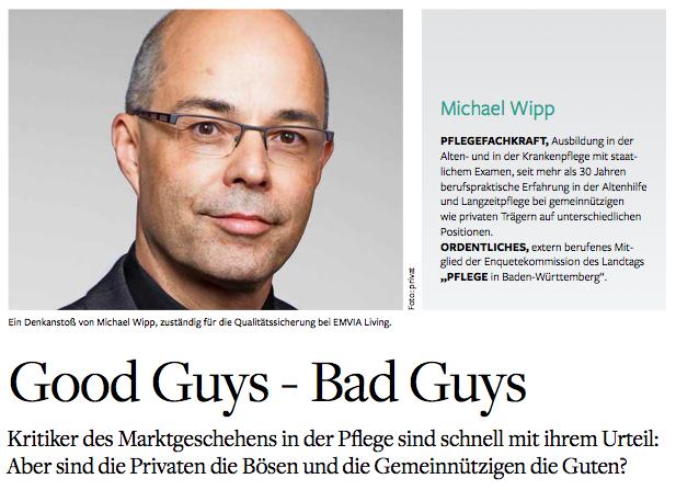 Good Guys - Bad Guys. Marktgeschehen in der Pflege