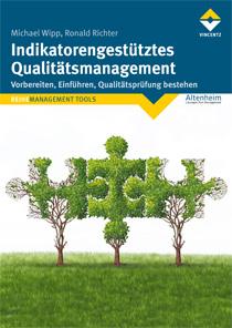 Indikatorengesteuertes Qualitätsmanagement