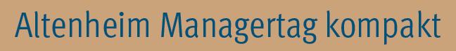 Altenheim Managertag kompakt 2020