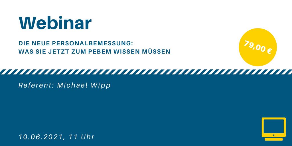 Webinar - Die neue Personalbemessung