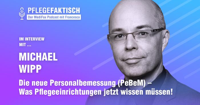 Interview Michael Wipp Die neue Personalbemessung